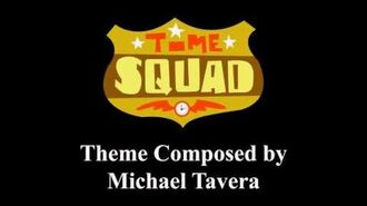 Time Squad Extended Title Theme (Composed by Michael Tavera)