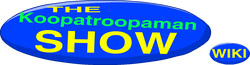 The Koopatroopaman Show Wiki