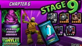 Chapter 6 STAGE 9 Walkthrough. Evolve & Opening Mutagen pack. Ninja Turtles Legends ( TMNTLegends)