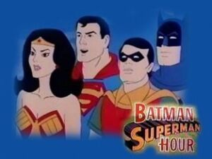 The BatmanSuperman Hour