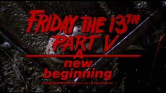 Friday The 13th, Part V A New Beginning (1985) Theatrical Trailer