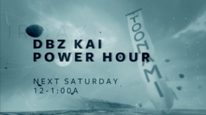 DBZ Kai Power Hour