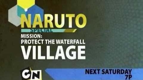 Toonami - Naruto Protect the Waterfall Village Short Promo