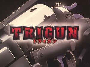 Trigun Title Card