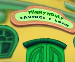 Funny Money Savings & Loan