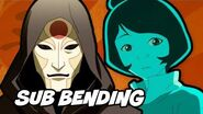 The Legend Of Korra Season 3 - Sub Bending Styles Breakdown