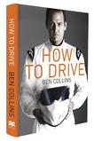 Ben Collins How To Drive