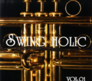 VOL.01 / SWING HOLIC