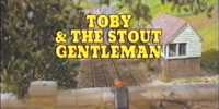 Toby and the Stout Gentleman