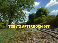 Toby'sAfternoonOffUSTitleCard