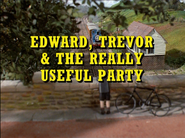Edward,TrevorandtheReallyUsefulPartyUKrestoredtitlecard