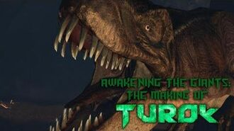 Awakening the Giants The Making of Turok