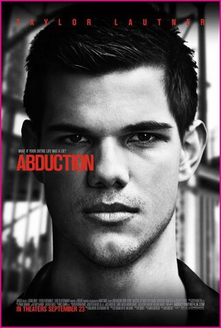File:Taylor-Lautner-Abduction-Movie-Poster.jpg