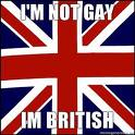 File:I'm Not Gay I'm British.jpg