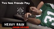 Heavy Rain Jason Edition Outro