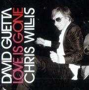 Love is gone david guetta