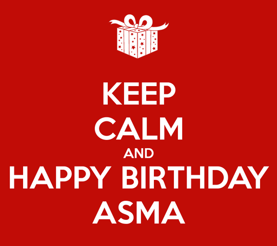 File:Keep-calm-and-happy-birthday-asma-12.png