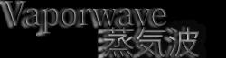 Vaporwave Wiki