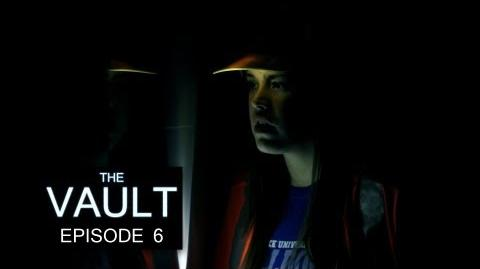The Vault - Episode 6
