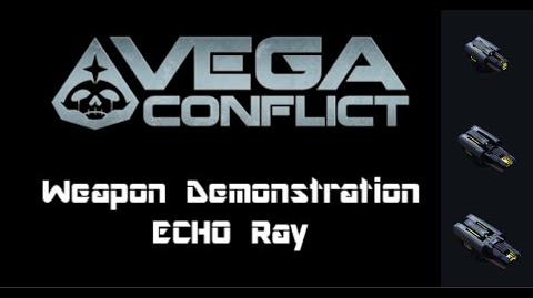 VEGA Conflict ECHO Ray Weapon Demonstration
