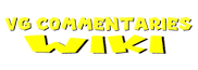 VG Commentaries Wiki
