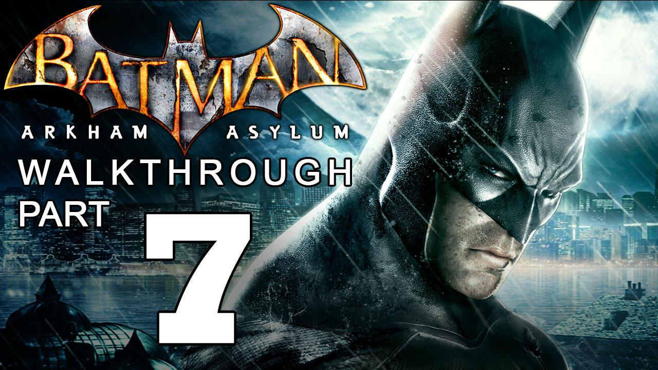 Batman Arkham Asylum Walkthrough Part 7 of 14 Scarecrow Revisited