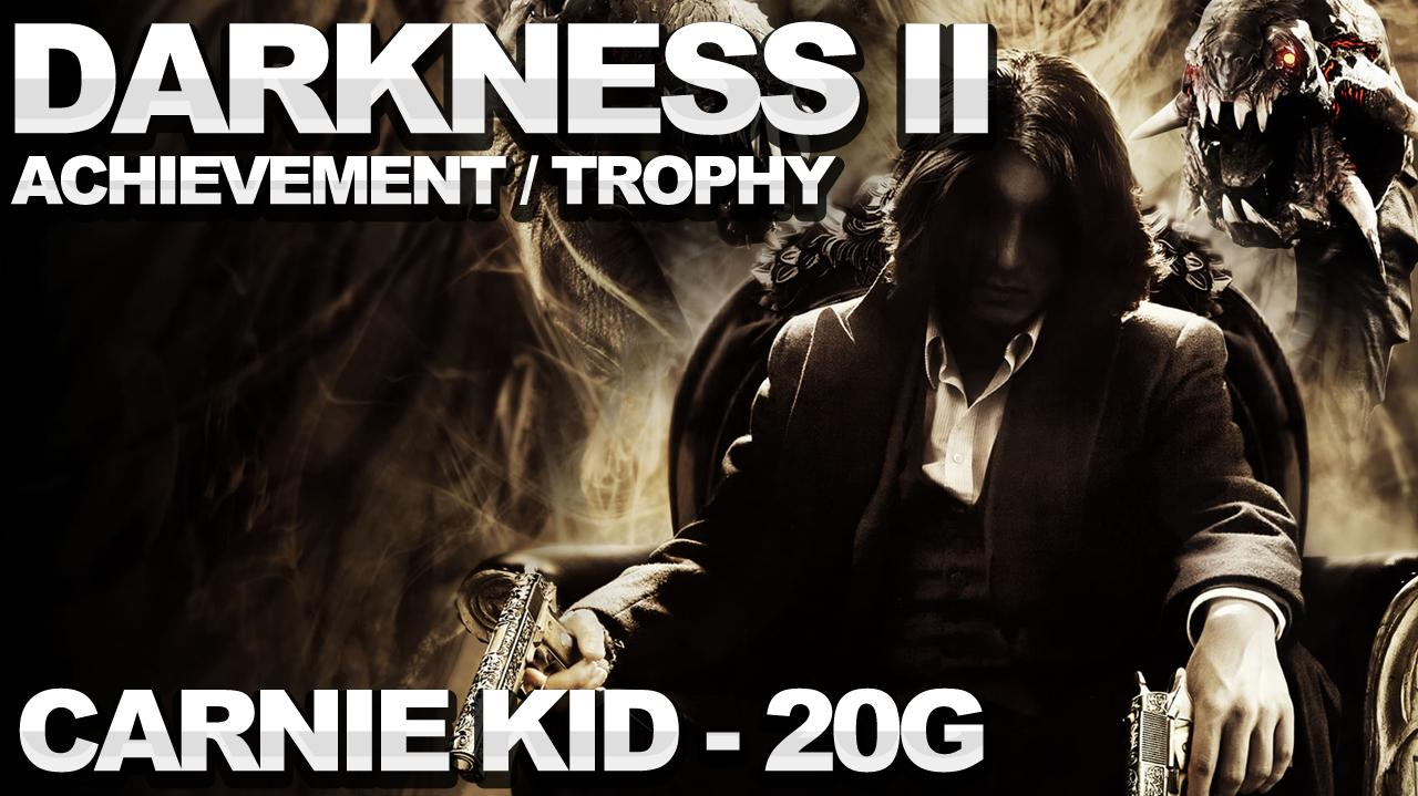 The Darkness 2 - Carnie Kid Achievement Trophy
