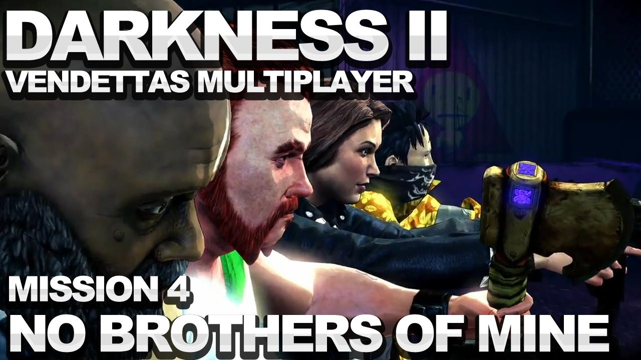 The Darkness 2 Vendettas Walkthrough - Mission 4 No Brothers of Mine