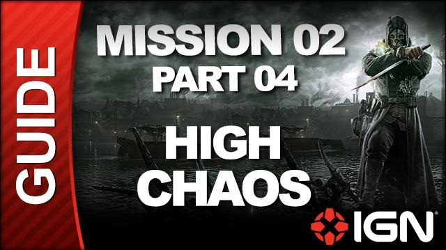 Dishonored - High Chaos Walkthrough - Mission 2 High Overseer Campbell pt 4
