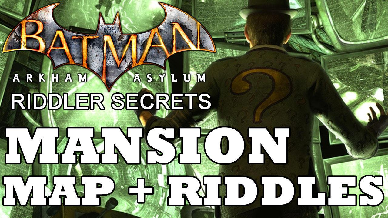 Batman Arkham Asylum Arkham Mansion Secret Map Location and Riddle Solutions