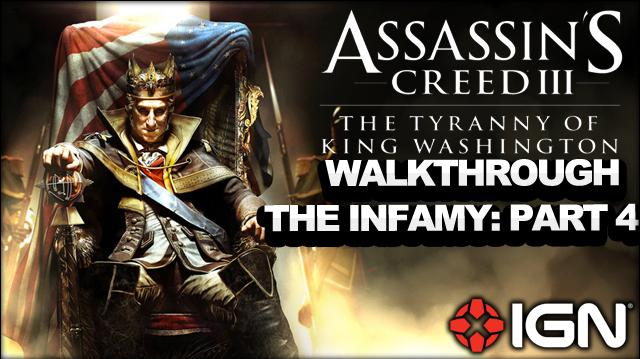 Assassin's Creed 3 Tyranny of King Washington Walkthrough - The Infamy One-Man Wolf Pack (Part 4)