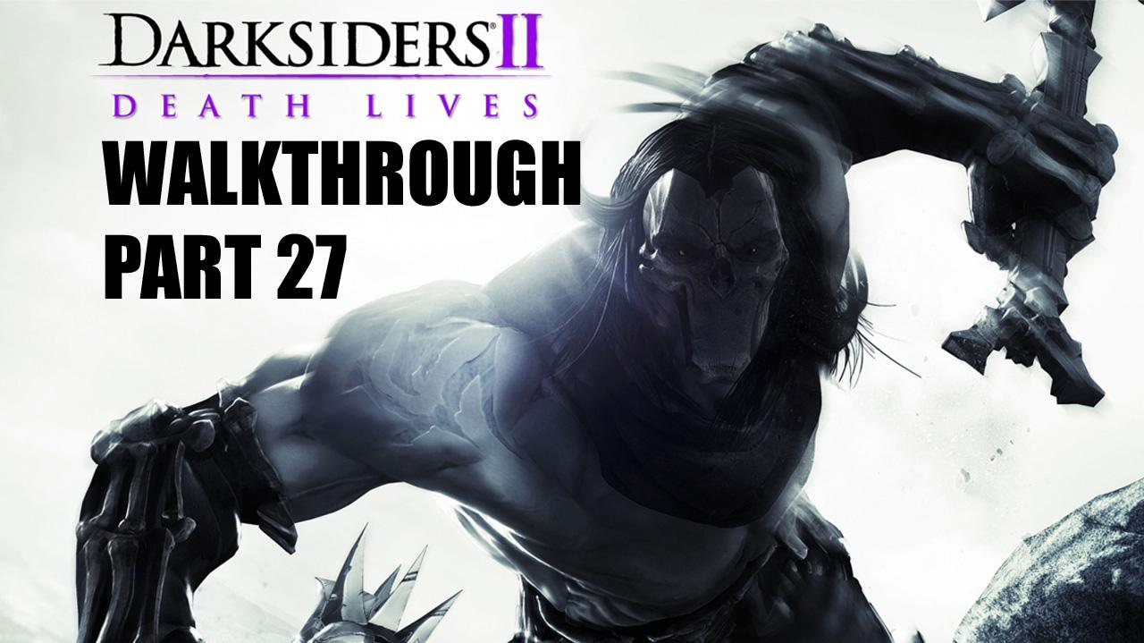 Darksiders II Walkthrough - Phariseer's Tomb (2 of 2) - Part 27