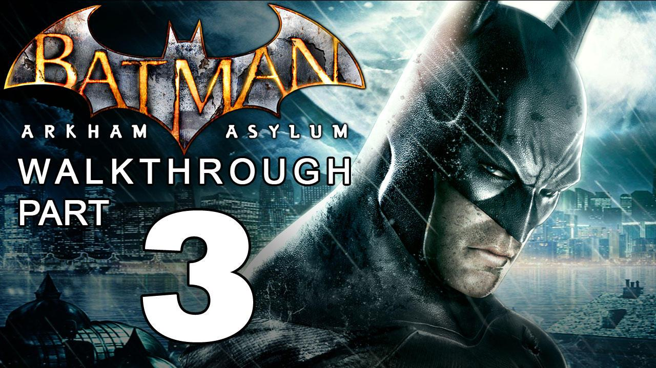 Batman Arkham Asylum Walkthrough Part 3 of 14 Stealth Missions
