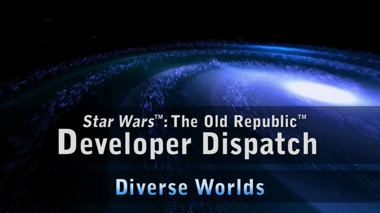 Star Wars The Old Republic - Dev Dispatch