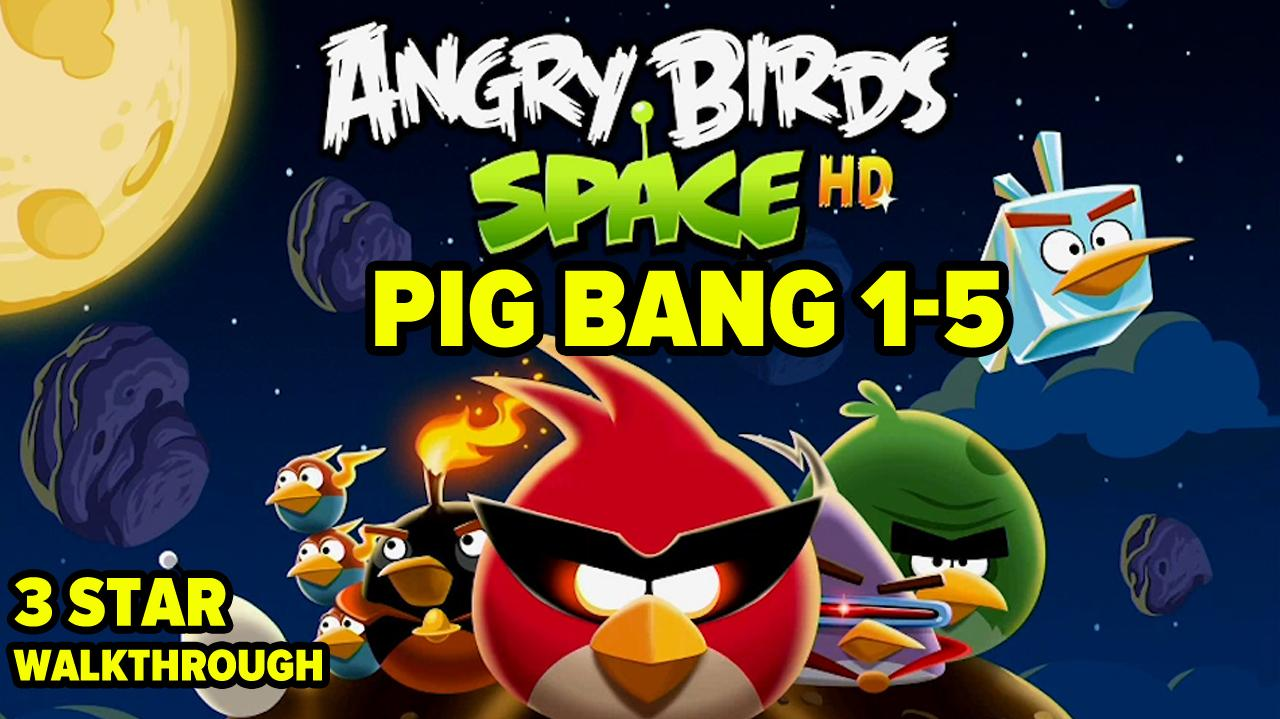 Angrybirds Francescanatale 05: Angry Birds Space Pig Bang Level 1-5 3-Star