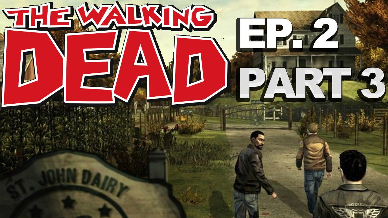*Spoilers* The Walking Dead The Game Episode 2 Walkthrough Part 3