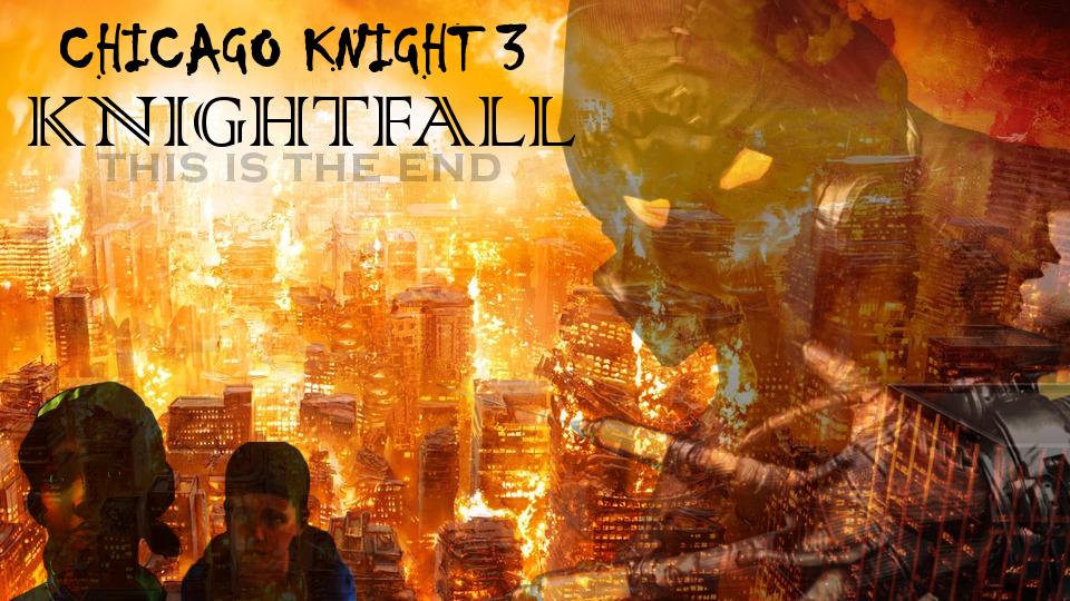 Chicago Knight 3