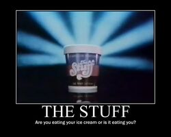 The Stuff Motivational Poster