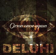 Single deluhi orion once again 2nd press 00