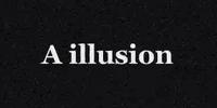 A dark illusion