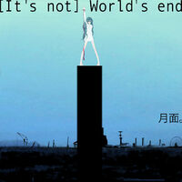 It's not World's end - single illust