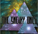 The Sneaky Ones