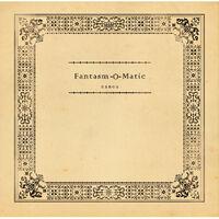 Fantasm-O-Matic - album illust