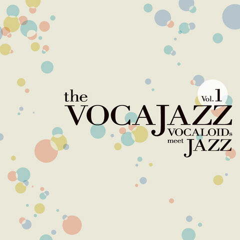 File:The vocajazz vol. 1 album illust.jpg