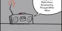 Inauspicious Radio Hosts Broadcast Through White Noise