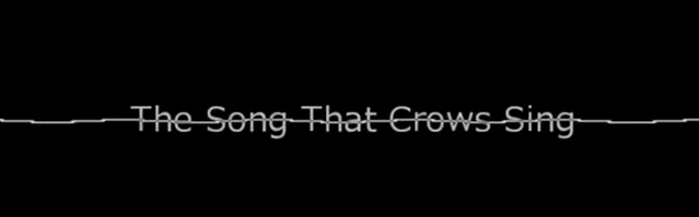 File:The song that crows sing.png