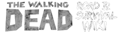 Walking Dead:Road to Survival Wikia