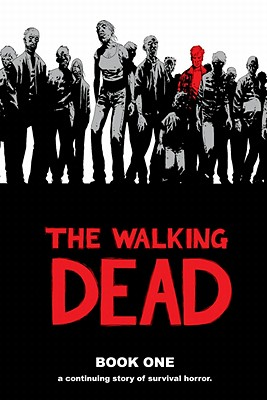 File:The-Walking-Dead-Book-1-Kirkman-Robert-9781582406190-1.jpg