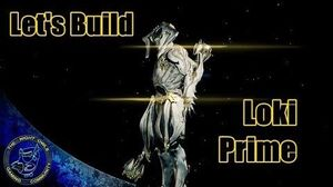 Warframe LOKI PRIME Build Guide