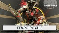 Warframe Stances Tempo Royale thestancespotlight